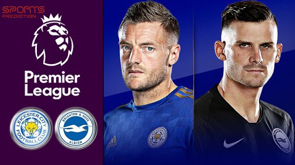Leicester vs Brighton Live Stream Premier League Match, Predictions and Betting Tips