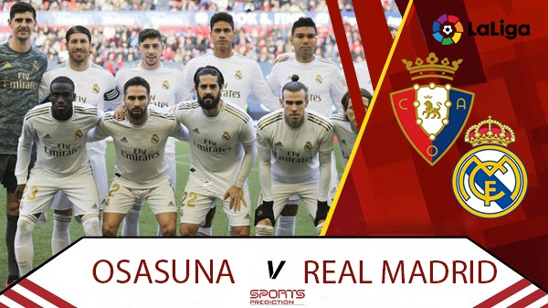 Osasuna vs Real Madrid Prediction