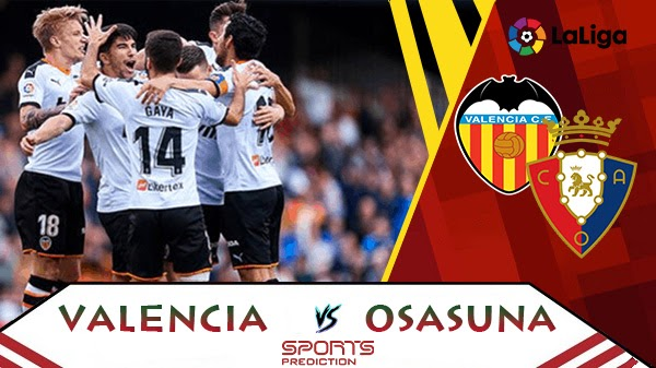 Valencia vs Osasuna Prediction