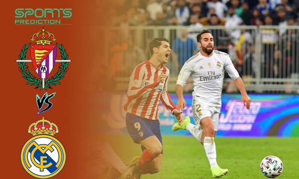 Real Valladolid vs Real Madrid Prediction